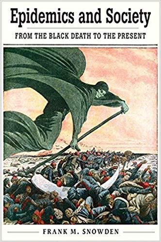 جلد کتاب اسنودن با عنوان «بیماریهای همهگیر و جامعه: از مرگ سیاه تا به امروز»